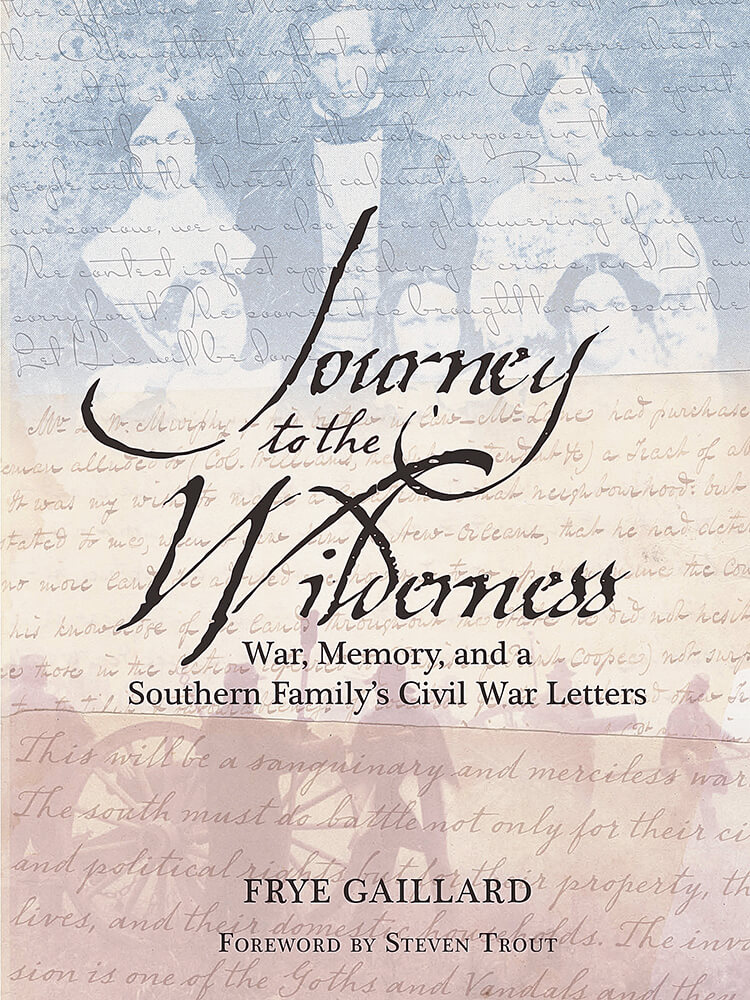 Gaillard's 'Journey' examines Civil War through family correspondence