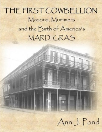 The first of Ann Pond's three books inspired by Mardi Gras begins with the first French incursions into the New World but also paints a picture of Mobile in the 1830s.