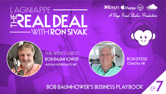 Real Deal Podcast Episode 7: Bob Baumhower's business playbook