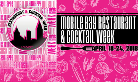 Lagniappe Weekly Presents Mobile Bay Restaurant & Cocktail Week 2018