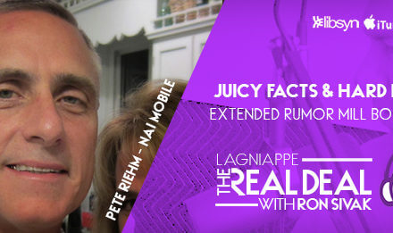 REAL DEAL PODCAST Episode 17: Juicy facts and hard hearsay with Pete Riehm